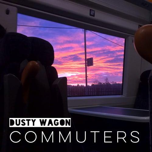 Commuters by Dusty Wagon