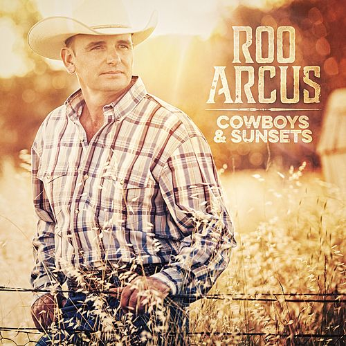 Cowboys and Sunsets by Roo Arcus