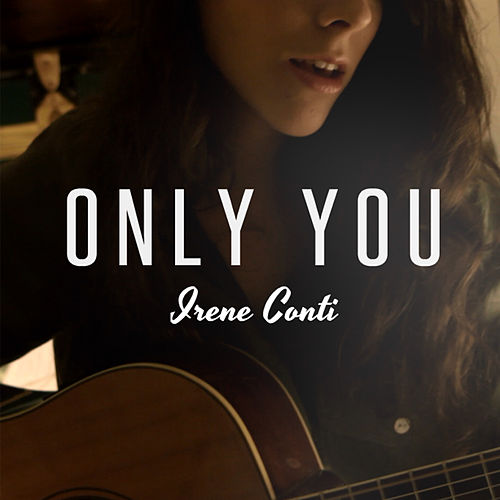 Only You by Irene Conti