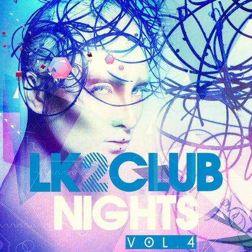 LK2 Club Nights, Vol. 4 by Various Artists