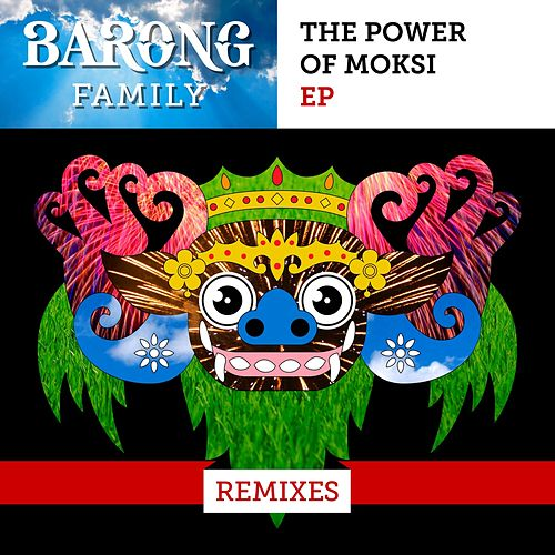 The Power of Moksi (Remixes) de Moksi