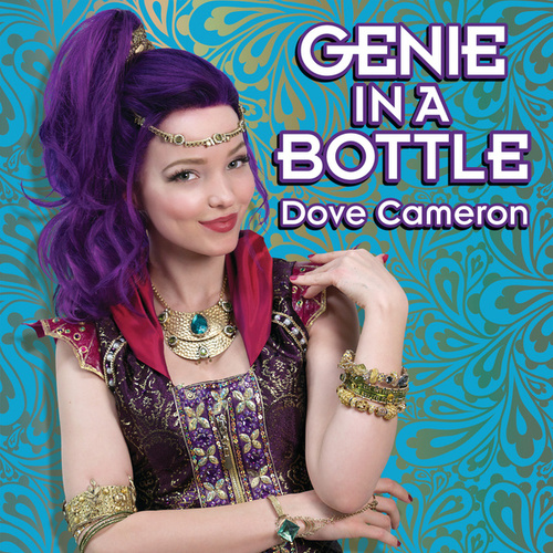 Genie in a Bottle by Dove Cameron