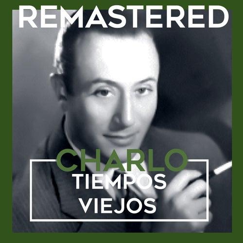 Tiempos viejos by Charlo