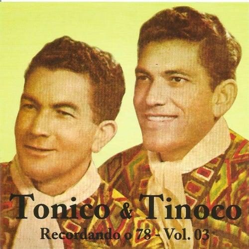 Recordando o 78, Vol. 3 de Tonico E Tinoco
