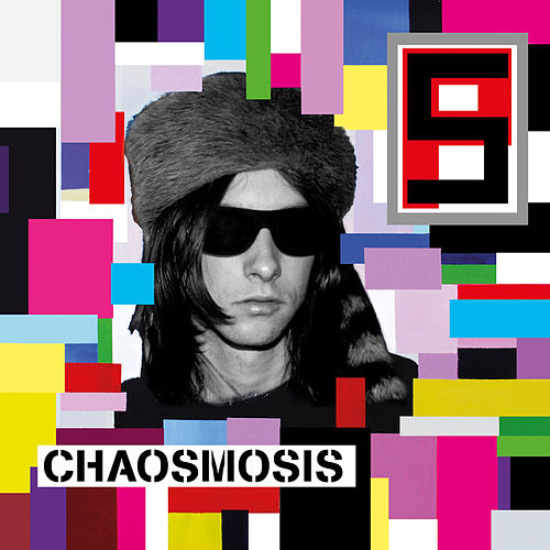 Chaosmosis von Primal Scream