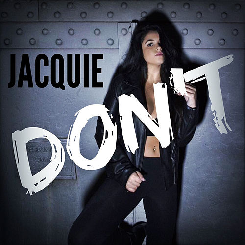 Don't by Jacquie