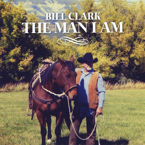 The Man I Am by Bill Clark (1)