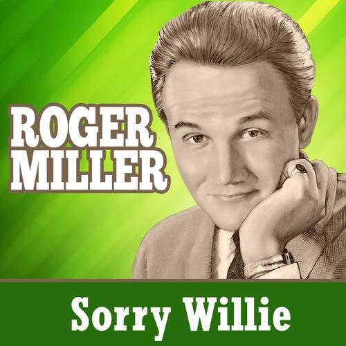 Sorry Willie von Roger Miller