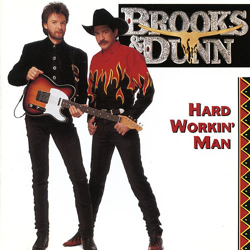 Hard Workin' Man de Brooks & Dunn