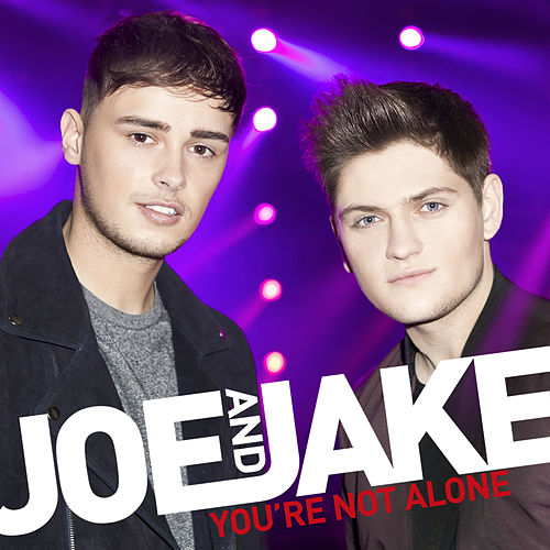 You're Not Alone von Joe and Jake