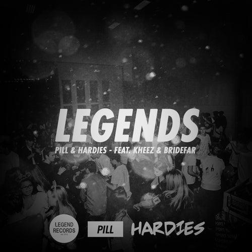 Legends (feat. Bridefar & Kheez) von The Pill
