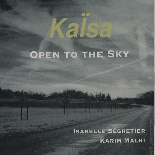 Open to the sky von Kaisa