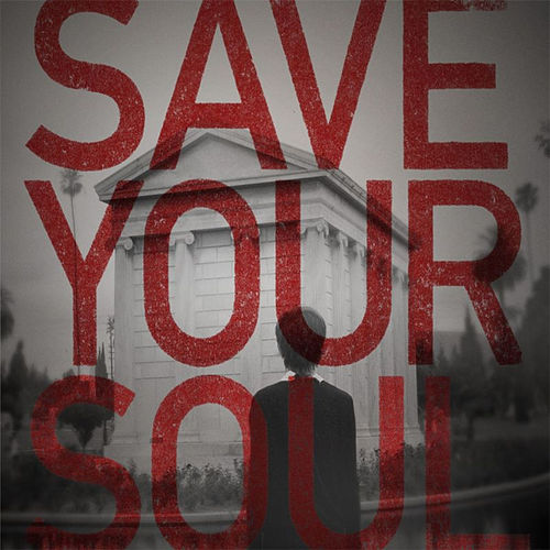 Save Your Soul by She Wants Revenge