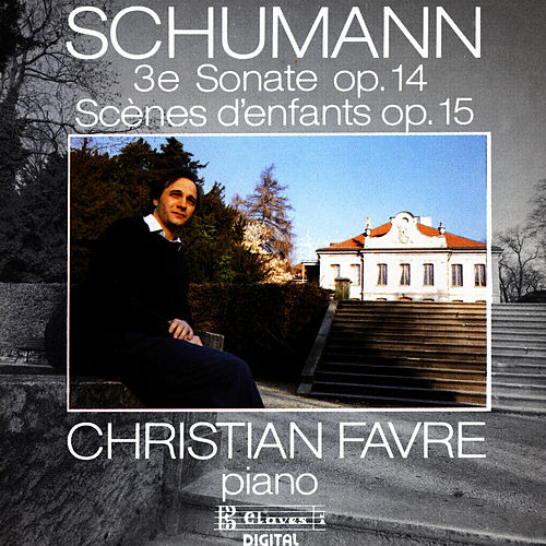 Robert Schumann/ Sonate Op.14/ Scenes D'Enfants by Robert Schumann
