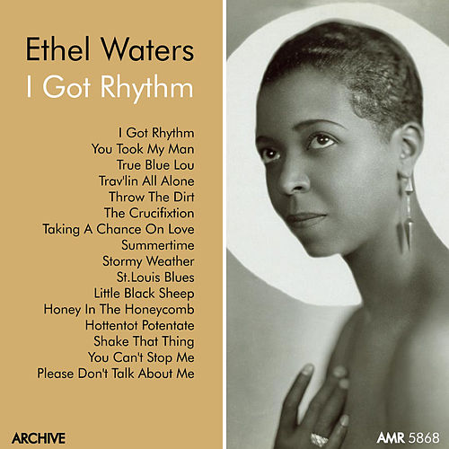 Ethel Waters, Vol. 3 'I Got Rhythm' by Ethel Waters