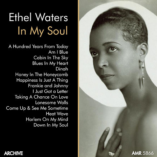Ethel Waters, Vol. 1 'In My Soul' by Ethel Waters
