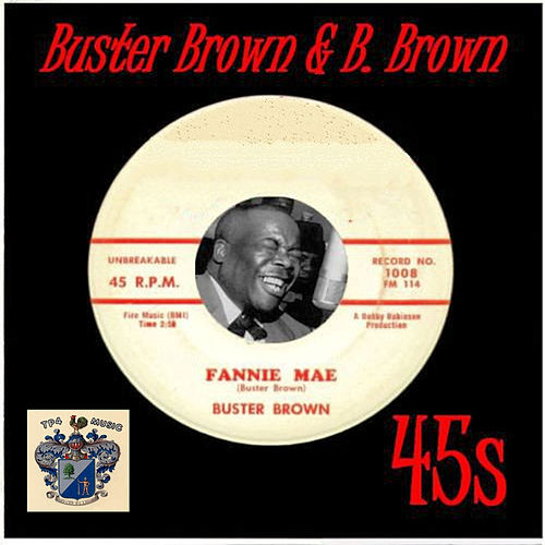 Buster Brown and B.Brown 45s de Buster Brown