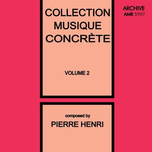 Collection Musique Concrète, Vol. 2 von Pierre Henry