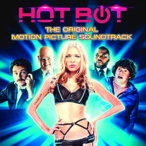 Hot Bot (Original Motion Picture Soundtrack) von Various Artists