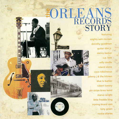 The Orleans Records Story by Various Artists