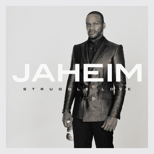 Struggle Love by Jaheim