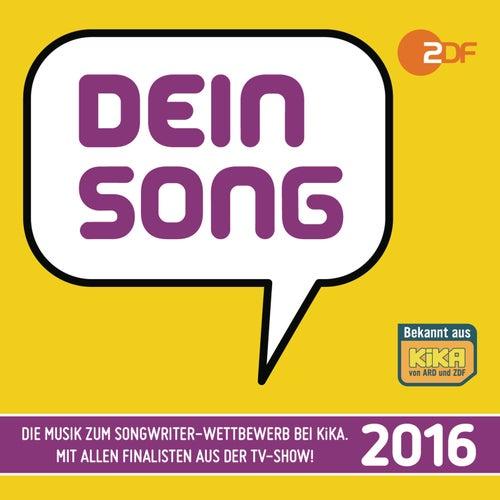 Dein Song 2016 von Various Artists