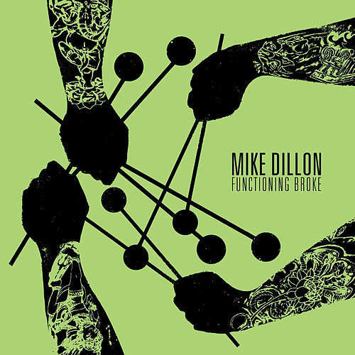 Functioning Broke von Mike Dillon