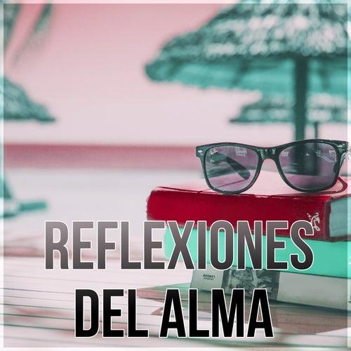 Reflexiones del Alma – Canciones para Relajarse y Meditar, Musica New Age de Reiki & para Meditacion, Musica de Fondo de Meditación Música Ambiente