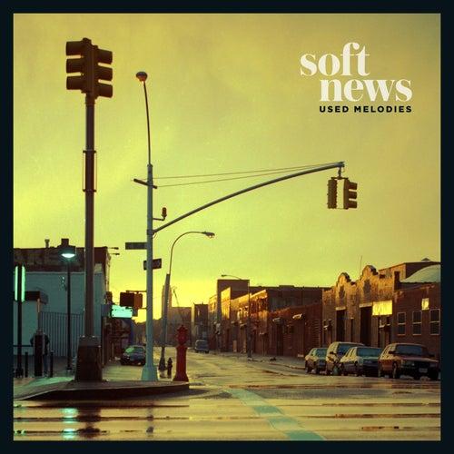 Used Melodies de Soft News