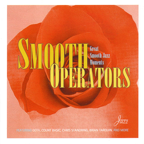 Smooth Operators: Great Smooth Jazz Moments by Various Artists