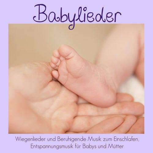 Babylieder - Wiegenlieder und Beruhigende Musik zum Einschlafen, Entspannungsmusik für Babys und Mütter von Schlaflieder Relax