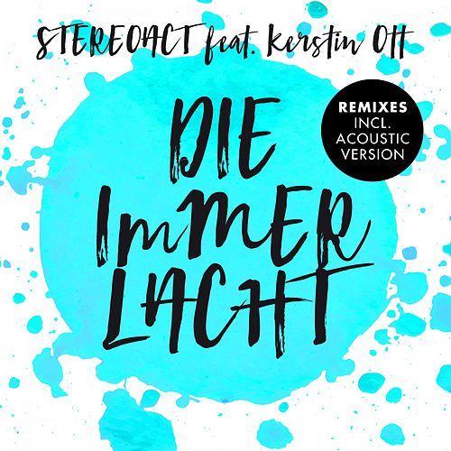 Die immer lacht (Remixes) by Stereoact