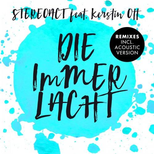 Die immer lacht (Remixes) von Stereoact