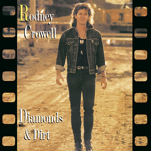 Diamonds & Dirt de Rodney Crowell