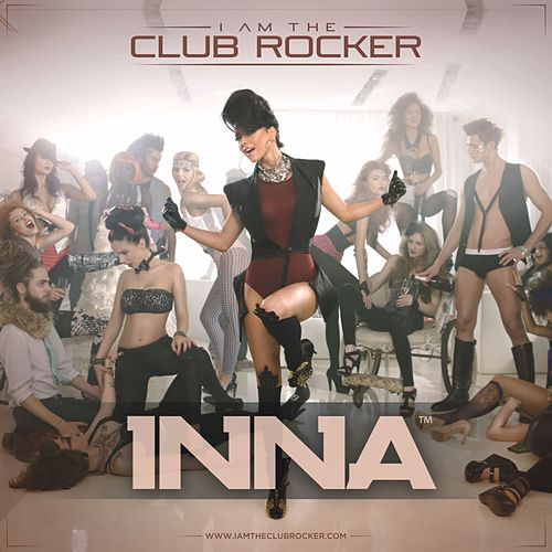 I Am The Club Rocker de Inna