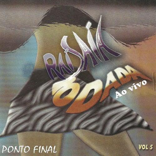 Saia Rodada, Vol. 5 (Ao Vivo) von Saia Rodada