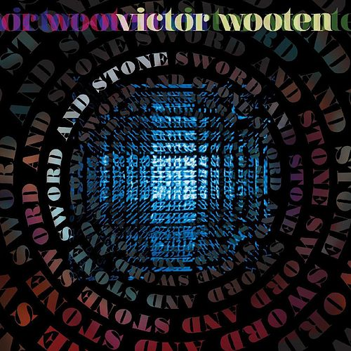 Sword and Stone de Victor Wooten
