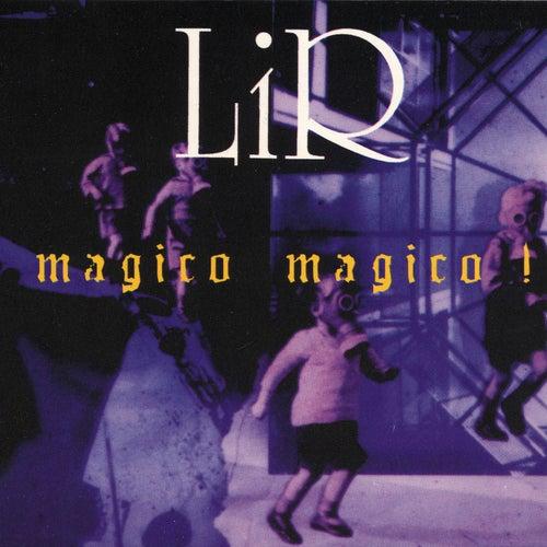 Magico Magico! by Lir