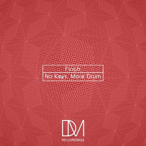 No Keys, More Drum - Single von Finch
