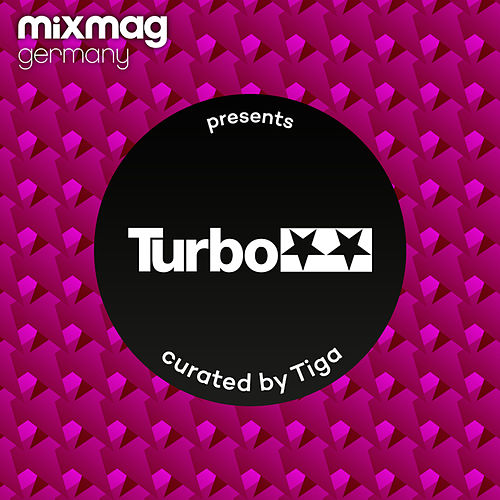 Mixmag Germany presents Turbo Recordings curated by Tiga by Various Artists