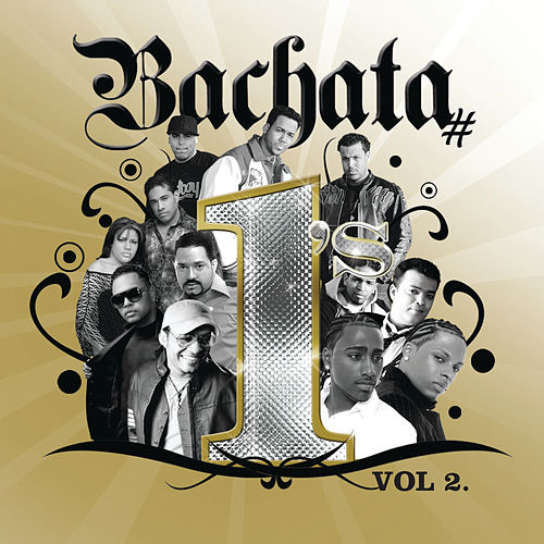 Bachata # 1's Vol. 2 by Various Artists