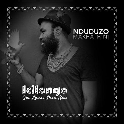 Icilongo: The African Peace Suite by Nduduzo Makhathini