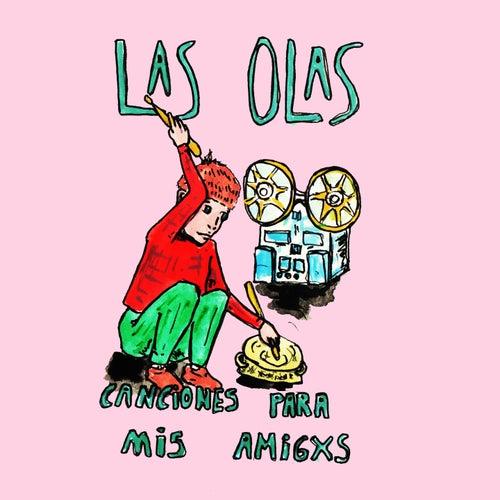 Canciones para Mis Amigxs von Olas