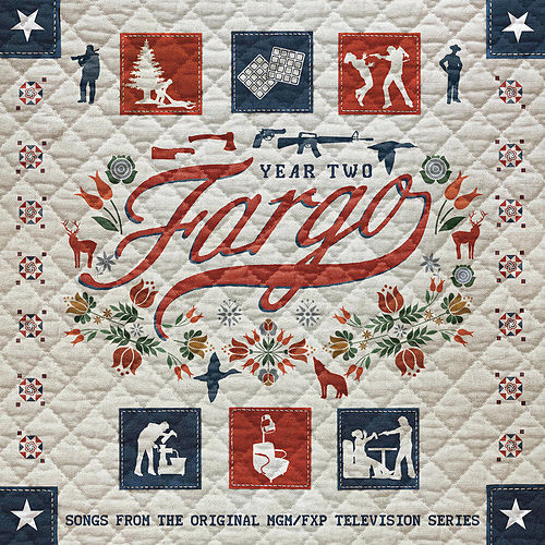 Fargo Year 2 (Songs from the Original MGM / FXP Television Series) de Various Artists