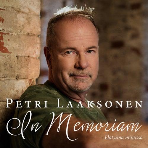 In Memoriam - Elät aina minussa de Petri Laaksonen