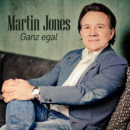 Ganz egal by Martin Jones