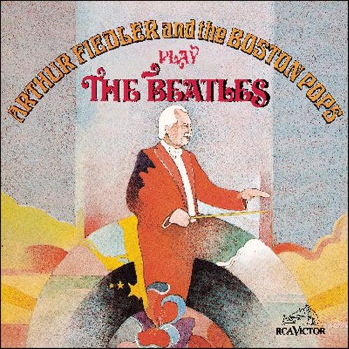Play The Beatles by Arthur Fiedler