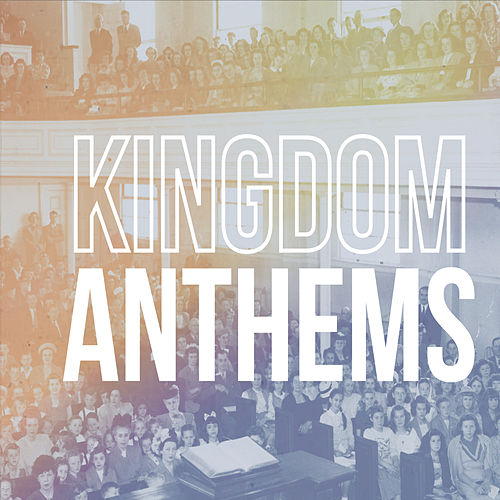 Kingdom Anthems by FBC  Eugene