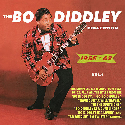 The Bo Diddley Collection 1955-62, Vol. 1 de Bo Diddley