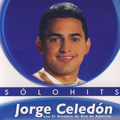 Solo Hits by Jorge Celedón